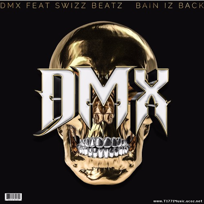 Rapper:: DMX - Bane Iz Back (NEW 2017)